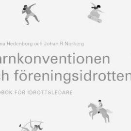 Barnkonventionen inom idrotten – Barnets bästa